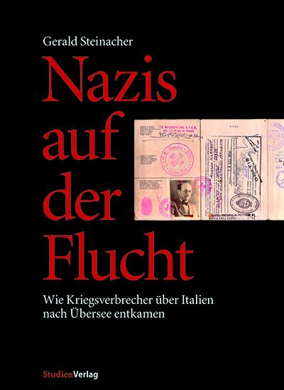Steinacher G - Nazis auf der Flucht